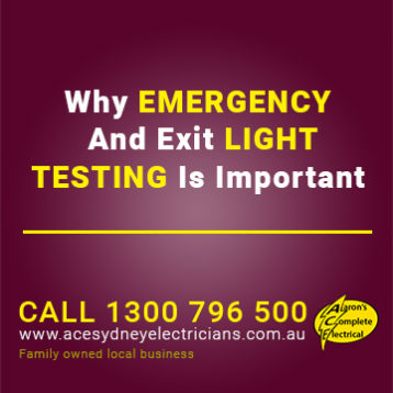 Why Emergency And Exit Light Testing Is Important